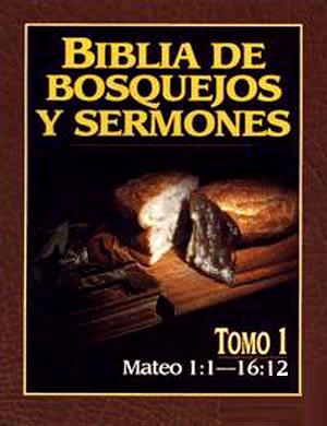 Biblia De Bosquejos Y Sermones tomo 1