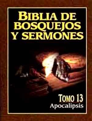 Biblia De Bosquejos Y Sermones tomo 13
