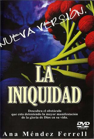 DVD - Iniquidad - Ana Mendez