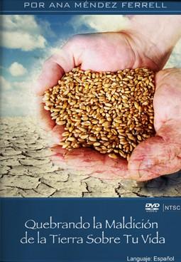 DVD - Quebrantando la Maldicion de la Tierra sobre tu vida - ana
