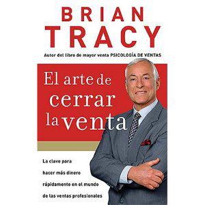 El arte de cerrar la venta - Brian tracy