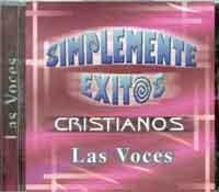 Las Voces - CD. SIMPLEMENTE EXITOS CRISTIANOS