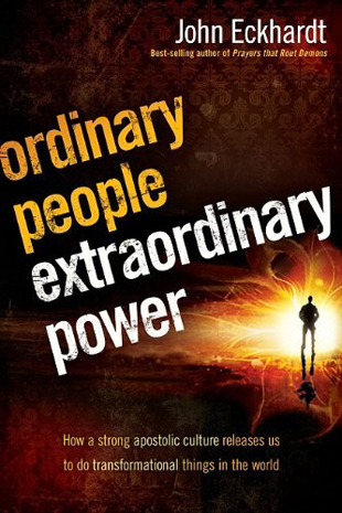 Ordinary People, Extraordinary Power - john eckhardt