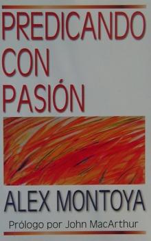 Predicando Con Pasion - Alex M