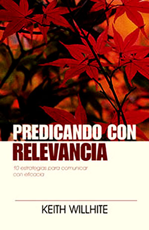 Predicando Con Relevancia - Keith willhite