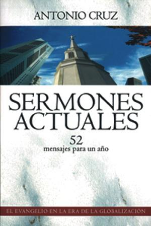 Sermones Actuales - Antonio Cruz