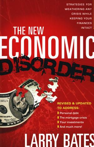 The New Economic Disorder - Larry bates