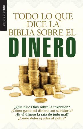 Todo lo que la Biblia dice sobre el Dinero