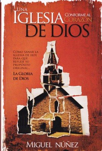 Una Iglesia conforma al corazon de Dios