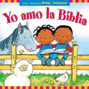 Yo Amo la Biblia - Debby Anderson