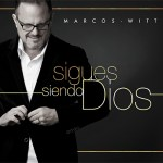 marcos-witt-sigues-siendo-dios